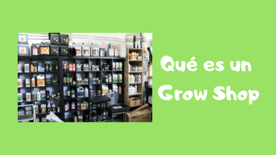 qué es un grow shop