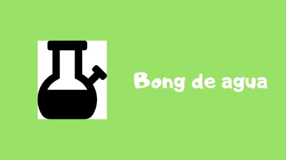 bong de agua